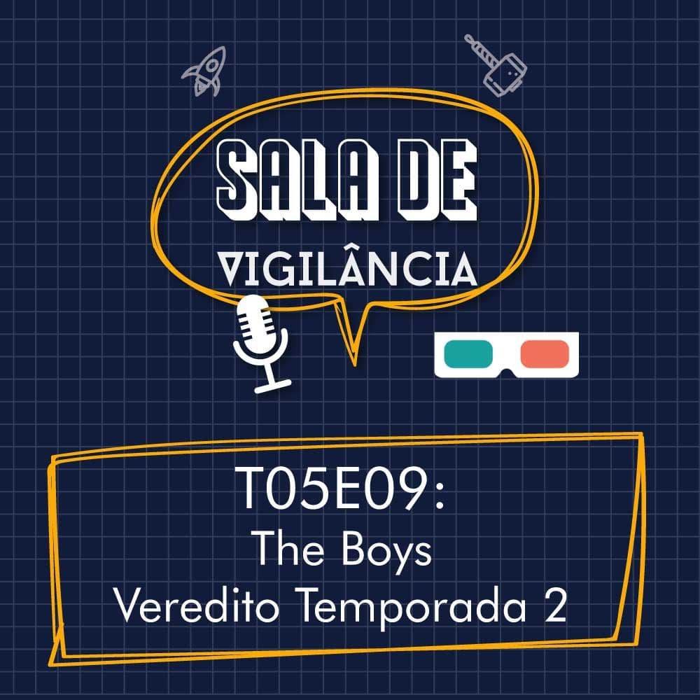 Sala de Vigilância – T05E09 – The Boys – Segunda Temporada